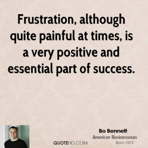 bo-bennett-bo-bennett-frustration-although-quite-painful-at-times-is ...