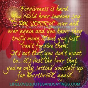 Forgiveness Is Hard..