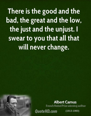 ... -camus-philosopher-there-is-the-good-and-the-bad-the-great-and.jpg
