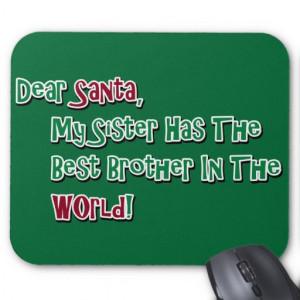 Cute Dear Santa Brother Saying Mouse Pad