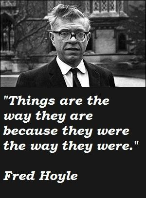 Fred hoyle famous quotes 5