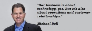 Michael dell famous quotes 3