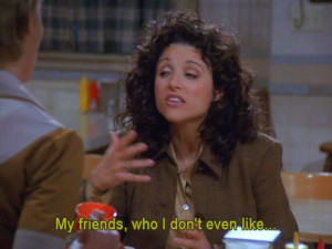 Elaine Benes Seinfeld Quotes Why elaine benes was actually