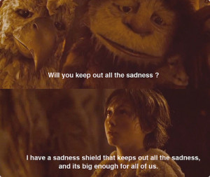 ... , and it's big enough for all of us. Where the Wild Things Are quotes