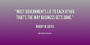 Most governments lie to each other. That's the way business gets done ...