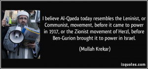 believe Al-Qaeda today resembles the Leninist, or Communist ...