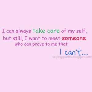 Care Quotes I can always take care of