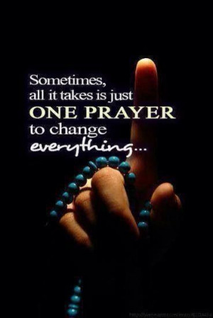 The power of prayer! (Could be one, could be many. Never stop praying ...