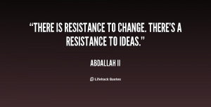 Resistance To Change Quotes