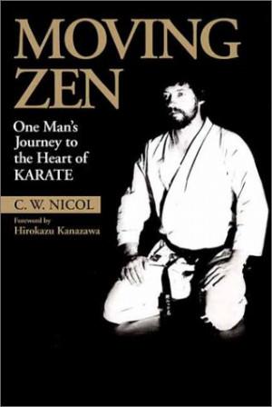 Moving Zen (C. W. Nicol)