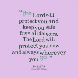 May God Keep You Safe Quotes