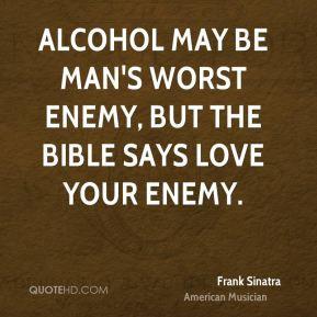 Alcohol Bible Quotes May Man Worst