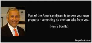 More Henry Bonilla Quotes