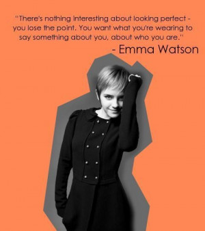 Personality clothing fashion quotes and emma watson sayings