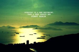 Everyday is a new beginning. (por mima_0226 )