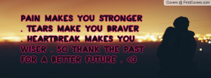 Pain Makes You Stronger...