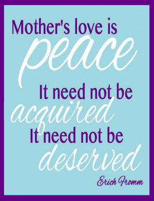 Mother's Day Quote - Erich Fromm