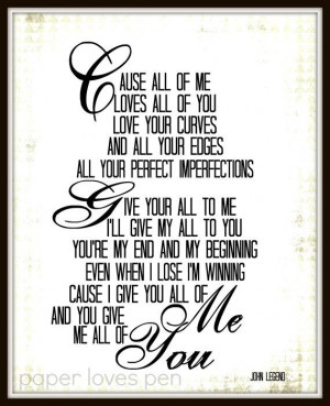 John Legend All Of Me lyric Art Quote 8X10 by paperlovespen, $15.00