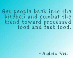 Quote – Andrew Weil