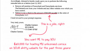 The Oatmeal received a threat letter from Funny Junk 's lawyer. [Image ...