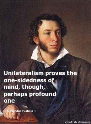 ... , perhaps profound one - Alexander Pushkin Quotes - StatusMind.com