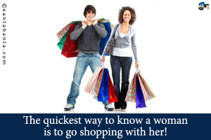 Funny Quotes About Women And Shopping Hinglish. the quickest way to