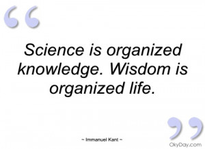 science is organized knowledge immanuel kant