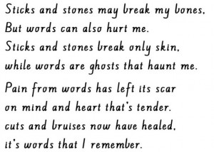 sticks and stones may break my bones but words can also hurt me sticks ...