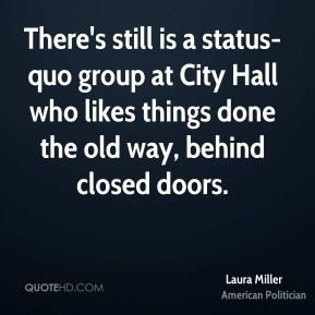 laura-miller-laura-miller-theres-still-is-a-status-quo-group-at-city ...