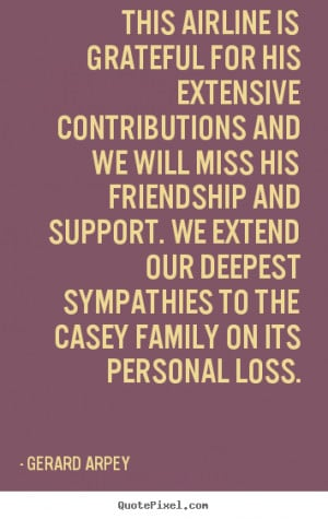 ... friendship quotes from gerard arpey create friendship quote graphic
