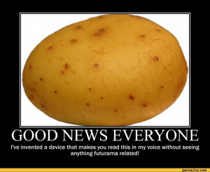 ... !,funny pictures,auto,demotivation,potato,hubert farnsworth,invention