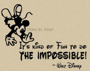 Quote Phrase Walt Disney...