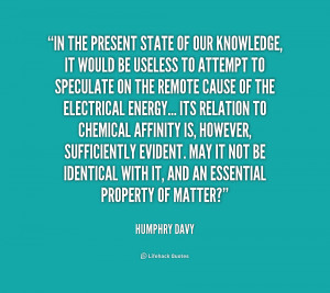 quote-Humphry-Davy-in-the-present-state-of-our-knowledge-2-175324.png