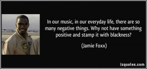 More Jamie Foxx Quotes