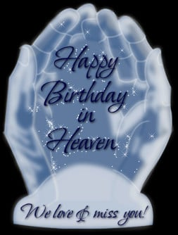 Today is my step son's birthday, Bobby Green who is in Heaven .