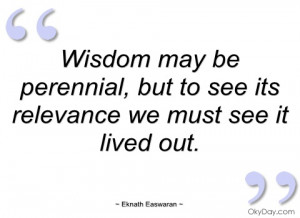 wisdom may be perennial