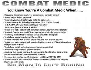 Combat Medic: Son, thought you'd appreciate this one! It gave me a ...