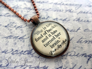 > Book Quote Necklace - Louisa May Alcott - She is too Fond of Books ...