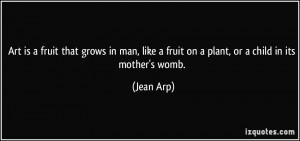 More Jean Arp Quotes