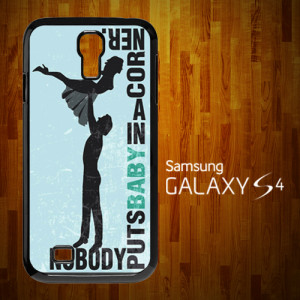 OP2007 Dirty Dancing Quotes Samsung S4 Case
