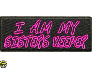 Am My Sisters Keeper Patch