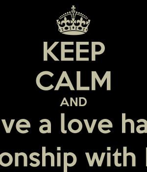 love hate relationship love hate relationship love hate relationship ...