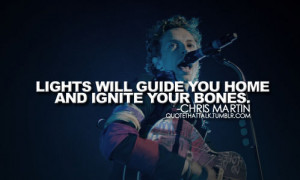 chris martin coldplay quotes