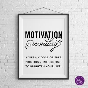 Motivation Monday – Free Printable – Audrey Hepburn
