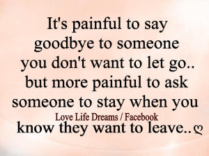 painful to say goodbye to someone