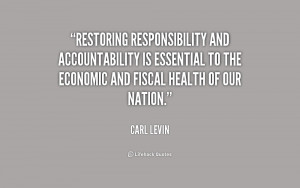 Restoring responsibility and accountability is essential to the ...