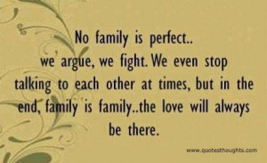 Nice family quotes thoughts argue fight love best nice great