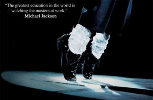 Michael Jackson quotes about education