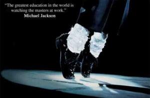 Michael Jackson quotes about education