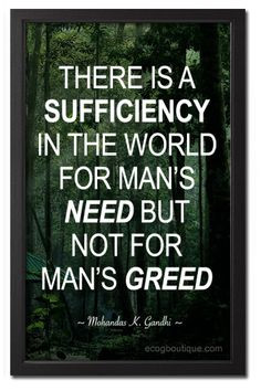 Family Greed Quotes Not for man's greed